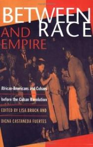 between-race-empire-african-americans-cubans-before-cuban-brock-lisa-fuertes-digna-paperback-cover-art